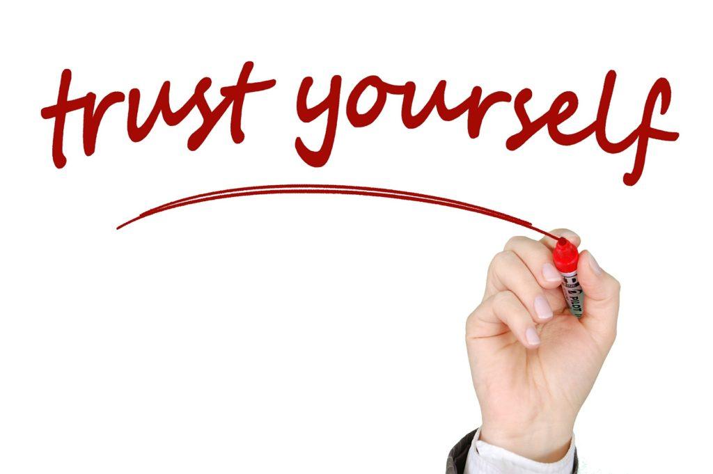 信頼、獲得、あなた自身